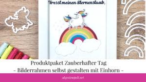 Einhorn Bilderrahmen Verzieren Mit Papier Stempel Und Stanzen