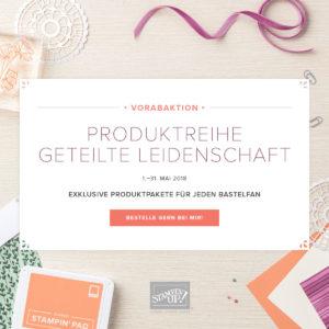Vorabaktion Produktreihe geteilte Leidenschaft von Stampin up auf abgestempelt.net