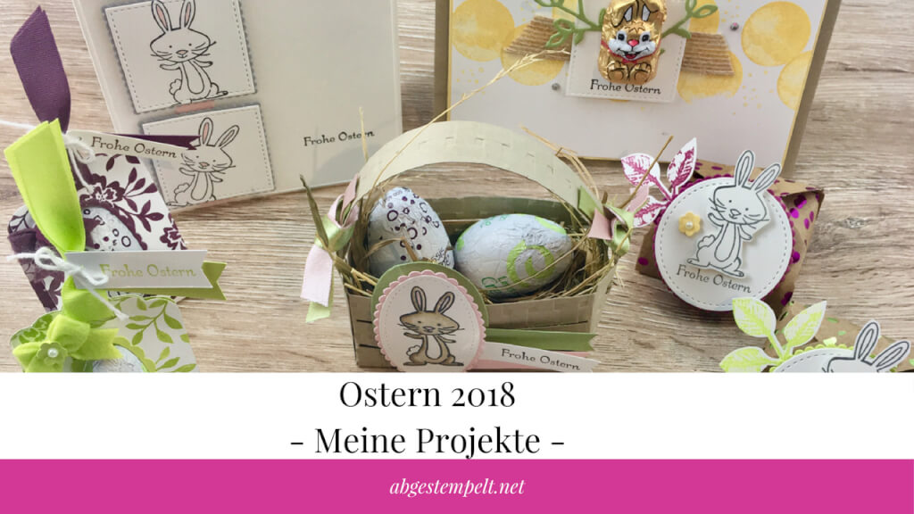 abgestempelt.net Blogvorschaubild Ostern 2018 - Meine Projekte -