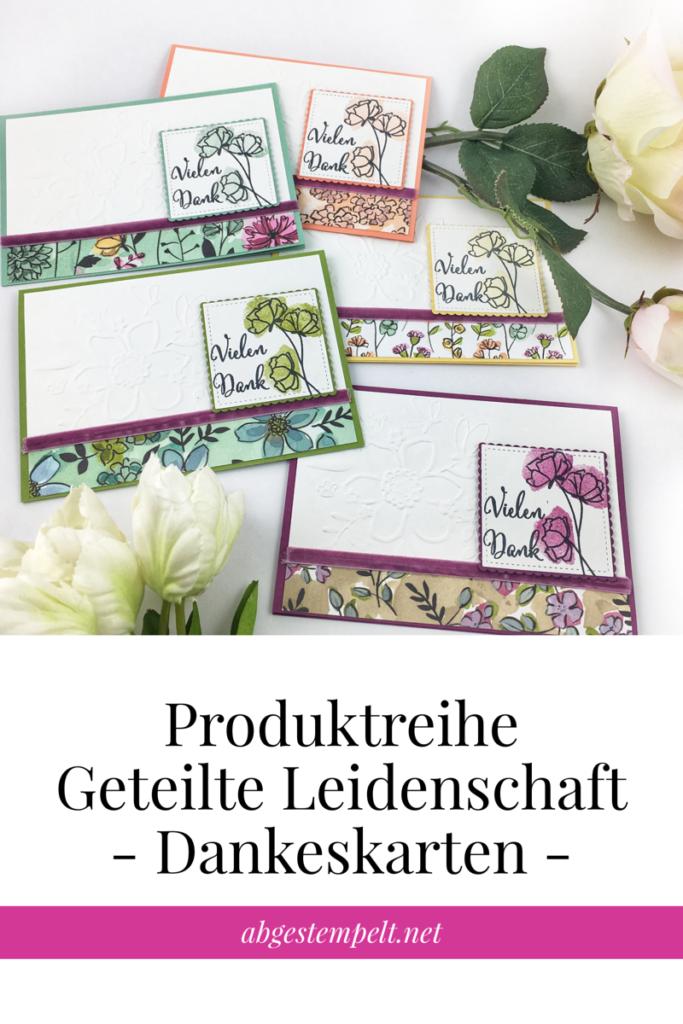 Produktreihe Geteilte Leidenschaft Dankeskarten aus Papier basteln Stampin up abgestempelt