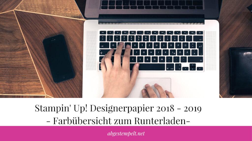 Stampin' Up! Designerpapier 2018 - 2019 - Farbübersicht