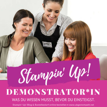 Blogtitel abgestempelt Stampin' Up! Demonstrator was du wissen solltest, bevor du einsteigst