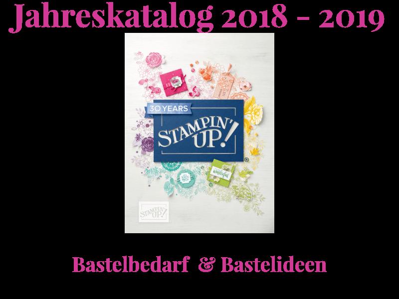 Stampin' Up! Jahreskatalog 2018 - 2019 kostenlos bestellen und online ansehen als pdf