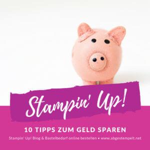 Stampin' Up! Blog Tipps Geldsparen Produkte bestellen