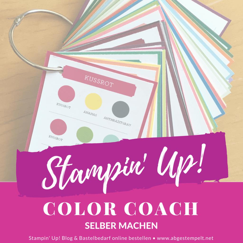 Stampin' Up! Color Coach / Farbfächer selber machen mit Gratis Download und Schritt-für-Schritt Anleitung