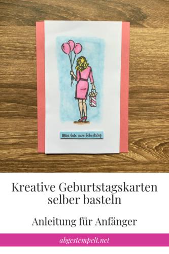 Kreative Geburtstagskarten selber basteln Anfänger Blogvorlage