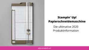 Stampin' Up! Papierschneider Blogvorschau