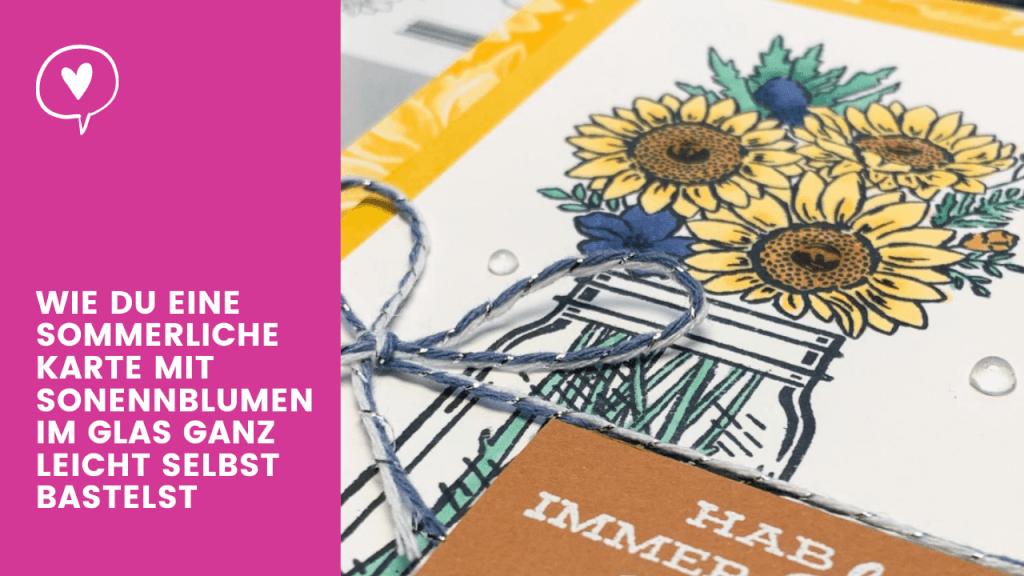 Stampin' Up! Karte mit Sonnenblumen im Glas Blogvorschau