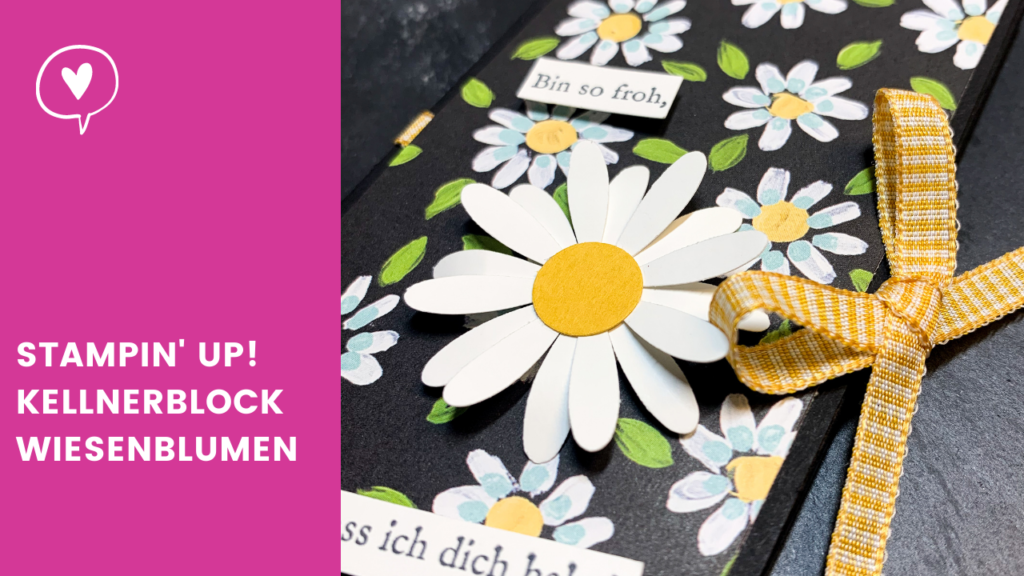 Blogpost Stampin' Up! Kellnerblock Wiesenblumen