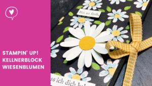 Blogpost Stampin' Up! Kellnerblock Wiesenblumen