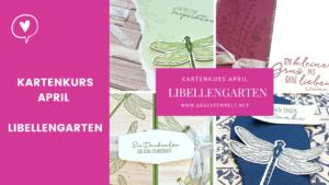 Blogpost Stampin' Up! Kartenkurs April Libellengarten abgestempellt