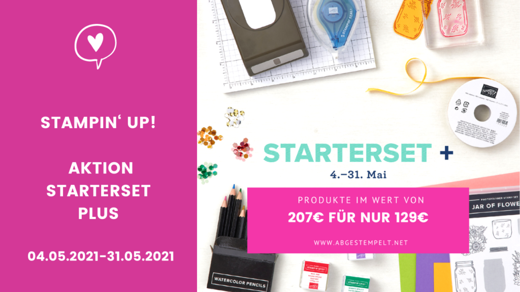 Aktion Stampin Up Starterset plus 2021 Mai abgestempelt