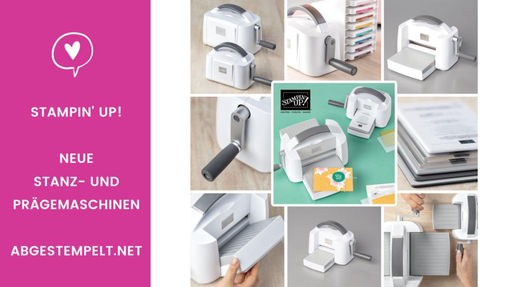 Blog Neue Stanz und Prägemaschinen von stampin up abgestempelt